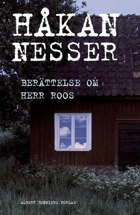 Berättelse om herr Roos av Håkan Nesser