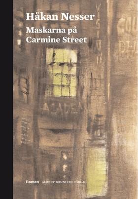 Maskarna på Carmine Street av Håkan Nesser