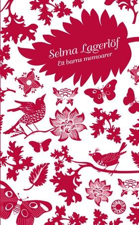 Ett barns memoarer : Mårbacka II av Selma Lagerlöf