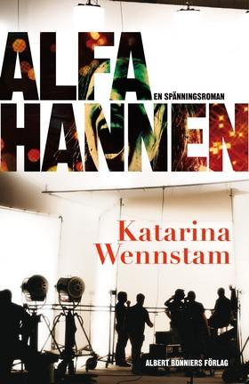 Alfahannen av Katarina Wennstam