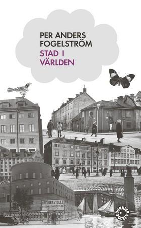 Stad i världen av Per Anders Fogelström