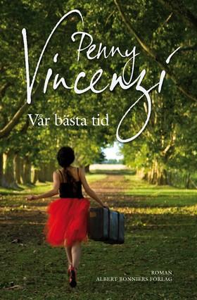 Vår bästa tid av Penny Vincenzi