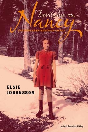 Berättelsen om Nancy : glasfåglarna, mosippan, nancy av Elsie Johansson