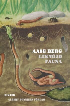Liknöjd fauna av Aase Berg