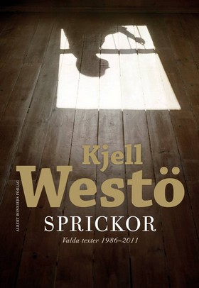Sprickor av Kjell Westö