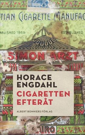 E-bok Cigaretten efteråt av Horace Engdahl