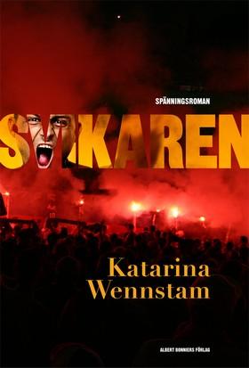 E-bok Svikaren av Katarina Wennstam