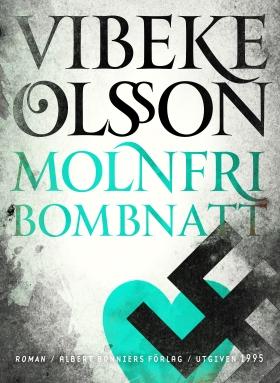 E-bok Molnfri bombnatt av Vibeke Olsson