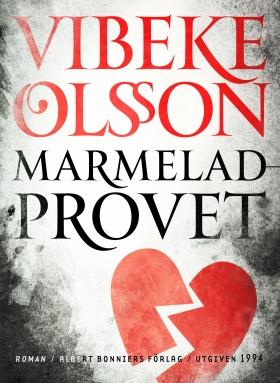 E-bok Marmeladprovet av Vibeke Olsson