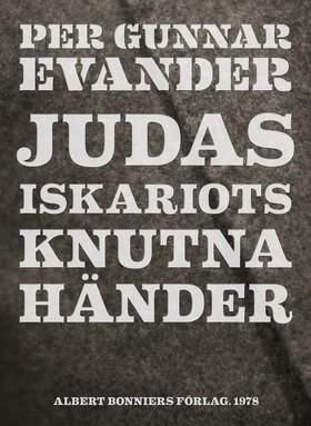 E-bok Judas Iskariots knutna händer av Per Gunnar Evander