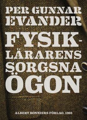 E-bok Fysiklärarens sorgsna ögon av Per Gunnar Evander