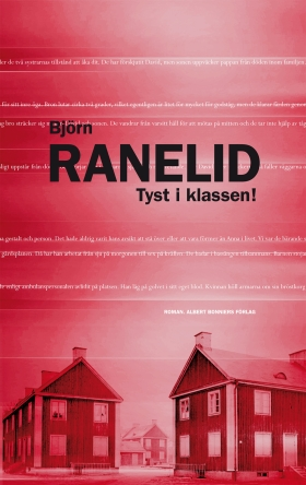 E-bok Tyst i klassen! av Björn Ranelid