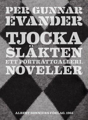 E-bok Tjocka släkten : Noveller av Per Gunnar Evander