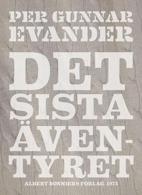 E-bok Det sista äventyret av Per Gunnar Evander