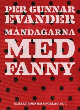 E-bok Måndagarna med Fanny av Per Gunnar Evander