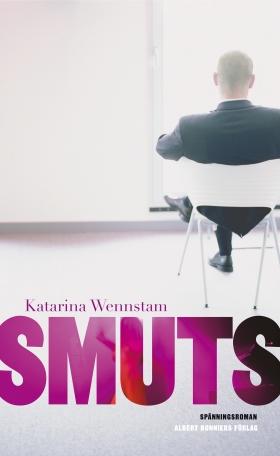 E-bok Smuts av Katarina Wennstam