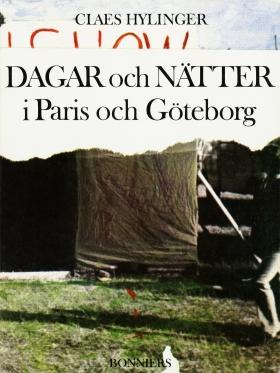E-bok Dagar och nätter i Paris och Göteborg av Claes Hylinger