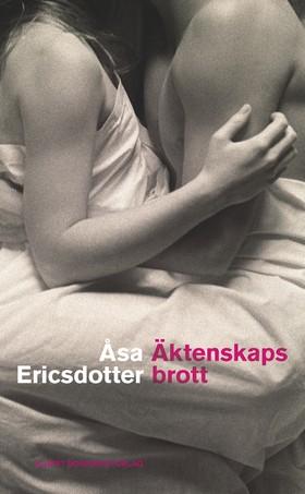 E-bok Äktenskapsbrott av Åsa Ericsdotter