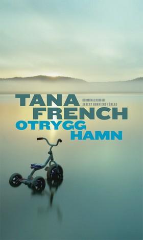 Otrygg hamn av Tana French
