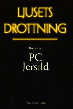 E-bok Ljusets drottning av P. C. Jersild