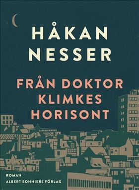 E-bok Från doktor Klimkes horisont av Håkan Nesser