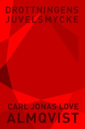 E-bok Drottningens juvelsmycke av Carl Jonas Love Almqvist