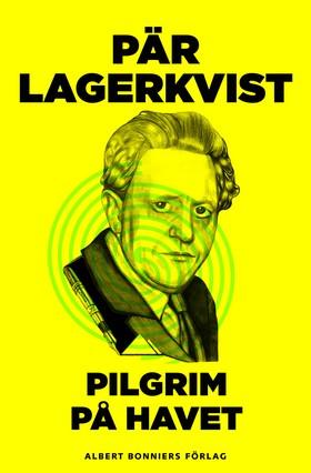 E-bok Pilgrim på havet av Pär Lagerkvist