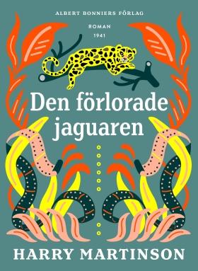 E-bok Den förlorade jaguaren av Harry Martinson