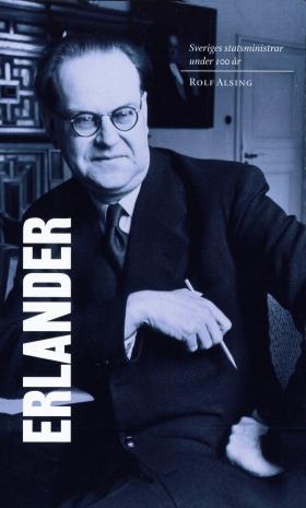 Sveriges statsministrar under 100 år / Tage Erlander