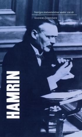 E-bok Sveriges statsministrar under 100 år / Felix Hamrin av Anders Johnson