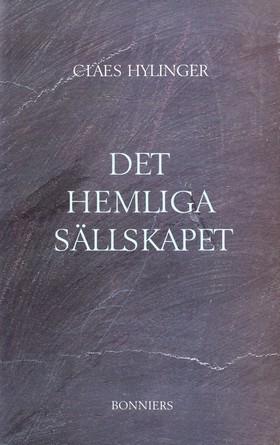 E-bok Det hemliga sällskapet av Claes Hylinger