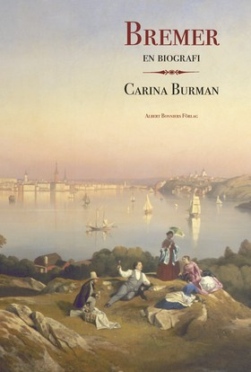 E-bok Bremer : en biografi  av Carina Burman