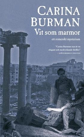 E-bok Vit som marmor : ett romerskt mysterium av Carina Burman
