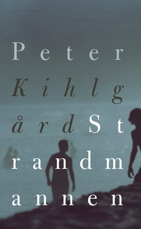 E-bok Strandmannen av Peter Kihlgård