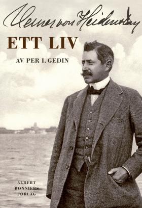 E-bok Verner von Heidenstam : Ett liv av Per I. Gedin