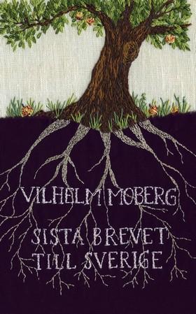 E-bok Sista brevet till Sverige av Vilhelm Moberg