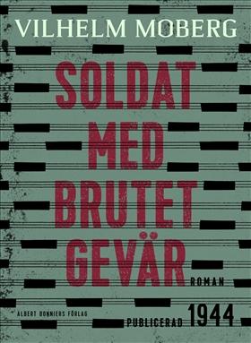 E-bok Soldat med brutet gevär av Vilhelm Moberg