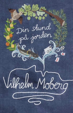 E-bok Din stund på jorden av Vilhelm Moberg
