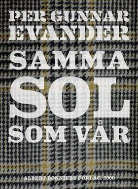 E-bok Samma sol som vår av Per Gunnar Evander