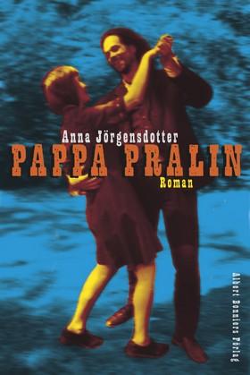 E-bok Pappa Pralin av Anna Jörgensdotter