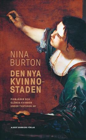 E-bok Den nya kvinnostaden av Nina Burton