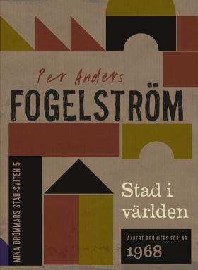 E-bok Stad i världen av Per Anders Fogelström