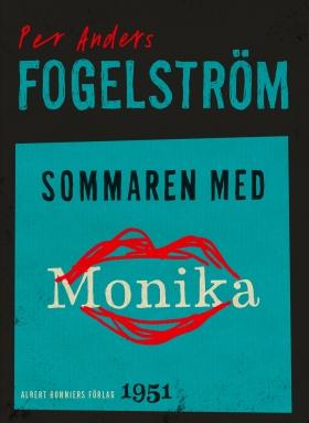 E-bok Sommaren med Monika : roman av Per Anders Fogelström