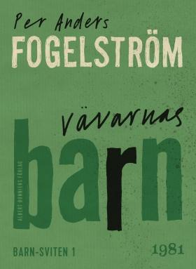 E-bok Vävarnas barn av Per Anders Fogelström