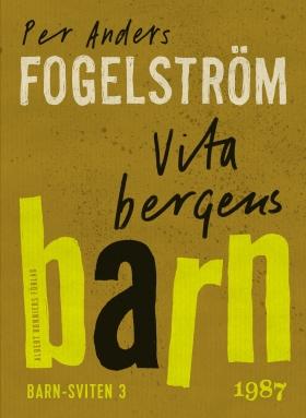 E-bok Vita bergens barn av Per Anders Fogelström