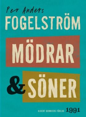 E-bok Mödrar och söner : roman av Per Anders Fogelström