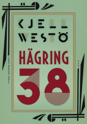 Hägring 38 av Kjell Westö
