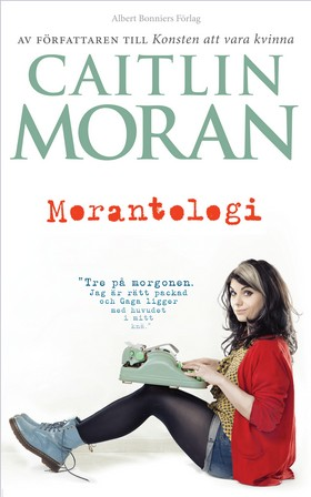 E-bok Morantologi av Caitlin Moran