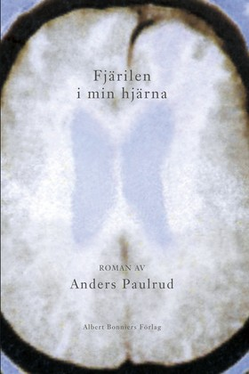 E-bok Fjärilen i min hjärna av Anders Paulrud