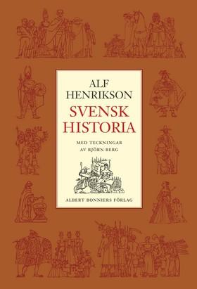 E-bok Svensk historia av Alf Henrikson